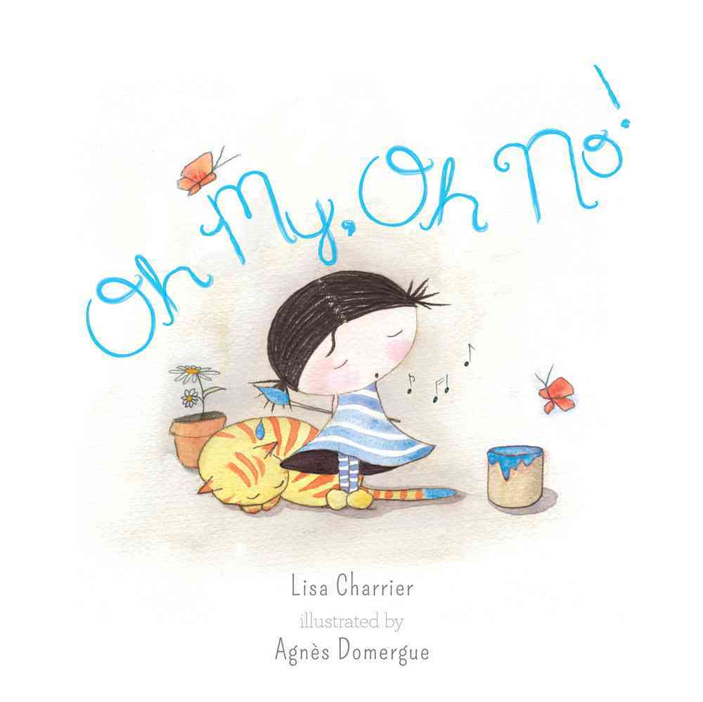 Oh My, Oh No! By Charrier, Lisa/ Domergue, Agnes (ILT)